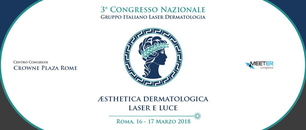 """3° Congresso Giornate Nazionale Gild:  """"Aestetica dermatologica: Laser e Luce"""""""